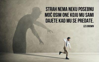 Ne boj se, to je samo strah